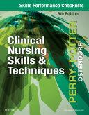 Skills Performance Checklists for Clinical Nursing Skills   Techniques   E Book