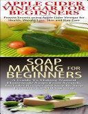 download ebook apple cider vinegar for beginners & soap making for beginners pdf epub