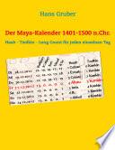 Der Maya-Kalender 1401-1500 n.Chr