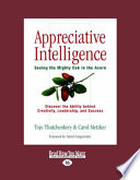 Appreciative Intelligence Has The Ability To Do Reframe Reality