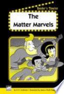 The Matter Marvels