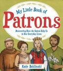 My Little Book of Patrons St Anthony Of Course As Patron Saint