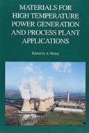 Materials for High Temperature Power Generation and Process Plant Applications