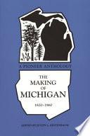The Making Of Michigan 1820 1860