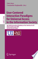 User Centered Interaction Paradigms For Universal Access In The Information Society
