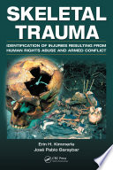 Skeletal Trauma : physical evidence on thousands of...