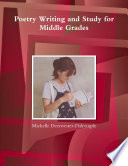 Poetry Writing and Study for Middle Grades