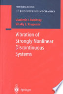 Vibration of Strongly Nonlinear Discontinuous Systems