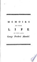 Memoirs Of The Life Of The Late George Frederic Handel