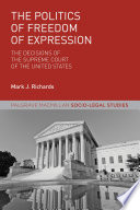 The Politics Of Freedom Of Expression