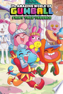 The Amazing World of Gumball Original Graphic Novel  Fairy Tale Trouble