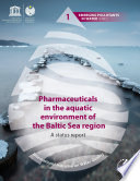 Pharmaceuticals in the aquatic environment of the Baltic Sea region