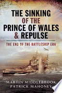 The Sinking of the Prince of Wales   Repulse