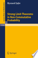 Strong Limit Theorems in Non Commutative Probability