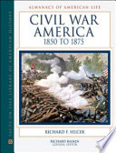 Civil War America 1850 To 1875