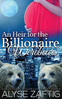 An Heir for the Billionaire Werebears Baby Together