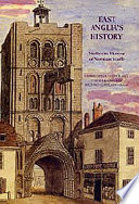 East Anglia's History Of The History Of Suffolk