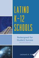 Latino K 12 Schools