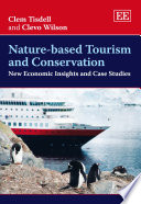 Nature based Tourism and Conservation