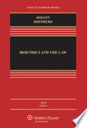 Bioethics and the Law