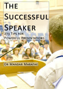 The Successful Speaker  273 Tips for Powerful Presentations