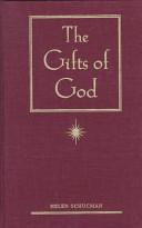 The Gifts of God