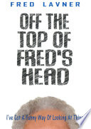 Off The Top Of Fred s Head