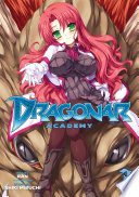 Dragonar Academy Vol. 3 : overshadowed by her eldest sister's accomplishments,...