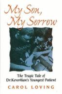 My Son  My Sorrow