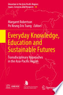 Everyday Knowledge  Education and Sustainable Futures