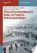 Praxishandbuch Bibliotheksmanagement