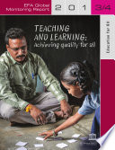 EFA Global Monitoring Report     2013   2014     Teaching and Learning Achieving quality for all