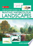 The Duffer S Guide To Painting Watercolour Landscapes