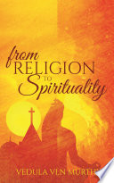 From Religion to Spirituality Book PDF