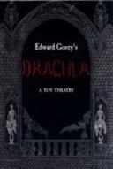 Edward Gorey s Dracula