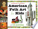 American Folk Art for Kids