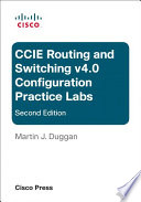 CCIE Routing and Switching v4 0 Configuration Practice Labs