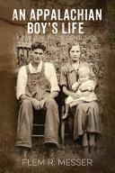 An Appalachian Boy s Life Book PDF