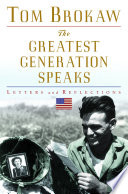 The Greatest Generation Speaks