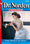 Dr. Norden Bestseller 230 - Arztroman