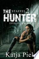 THE HUNTER   Staffel 2   Teil 1   2