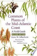 Common Plants of the Mid Atlantic Coast