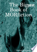 Big Book of MORfiction  Hard Cover