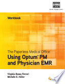 The Paperless Medical Office Workbook  Using Harris CareTracker