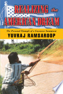 Realizing the American Dream The Personal Triumph of a Guyanese Immigrant