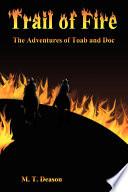Ebook Trail of Fire Epub M. T. Deason Apps Read Mobile