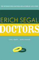 Doctors : an unforgettable friendship. from the crucible of...