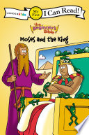 The Beginner s Bible Moses and the King