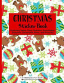 Christmas Sticker Book (a Kidsspace Fun Book) : loves christmas? this unique sticker...