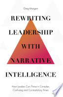 Rewriting Leadership With Narrative Intelligence